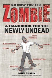 So Now You're a Zombie handbook