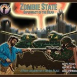 Zombie State ~ Diplomacy of the Dead